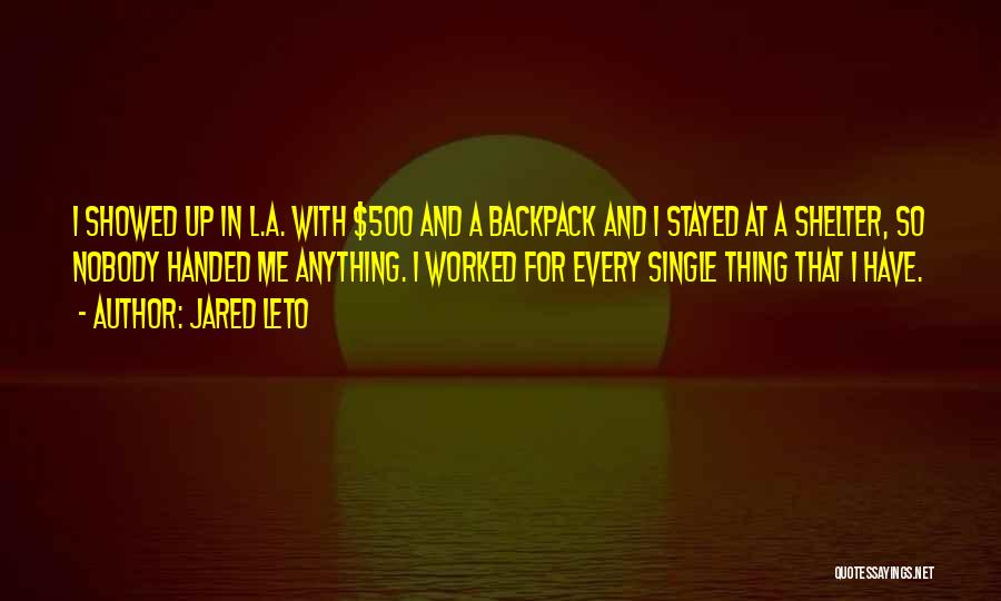 Backpack Quotes By Jared Leto