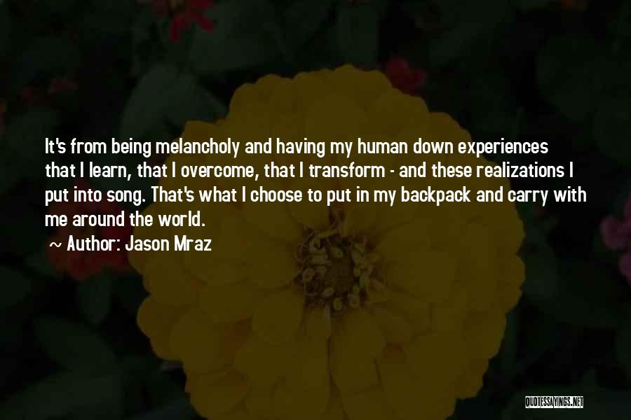 Backpack Quotes By Jason Mraz