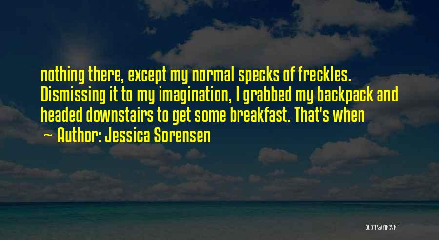 Backpack Quotes By Jessica Sorensen