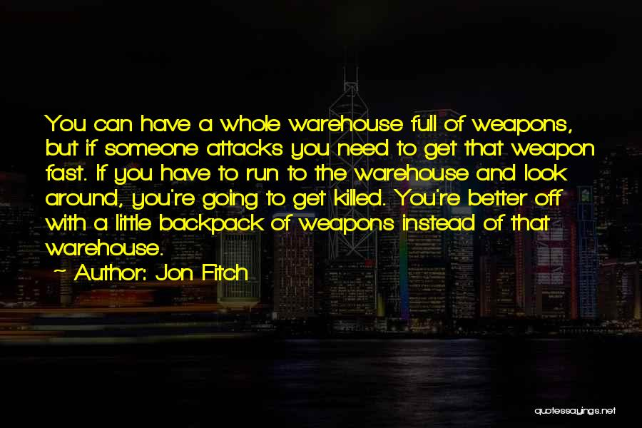 Backpack Quotes By Jon Fitch