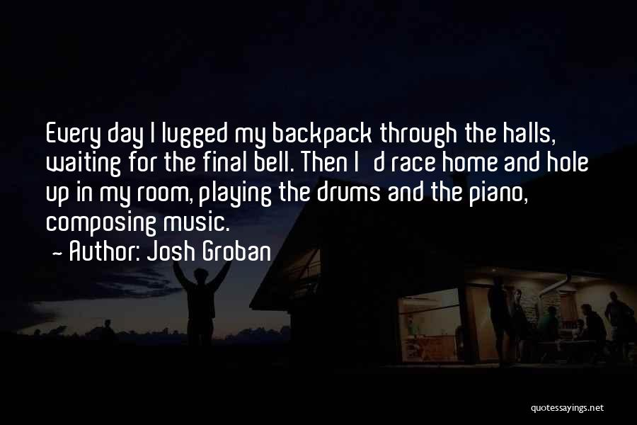Backpack Quotes By Josh Groban