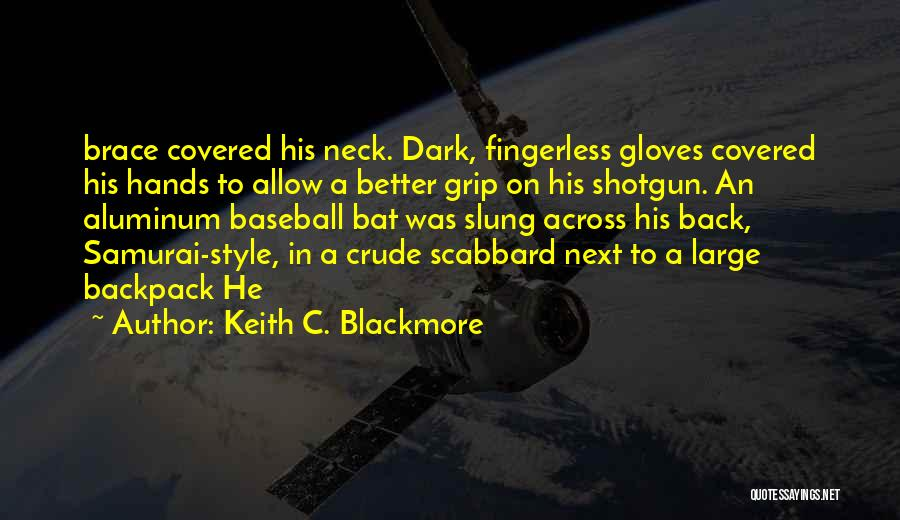 Backpack Quotes By Keith C. Blackmore