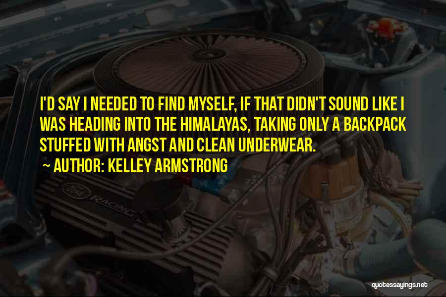 Backpack Quotes By Kelley Armstrong