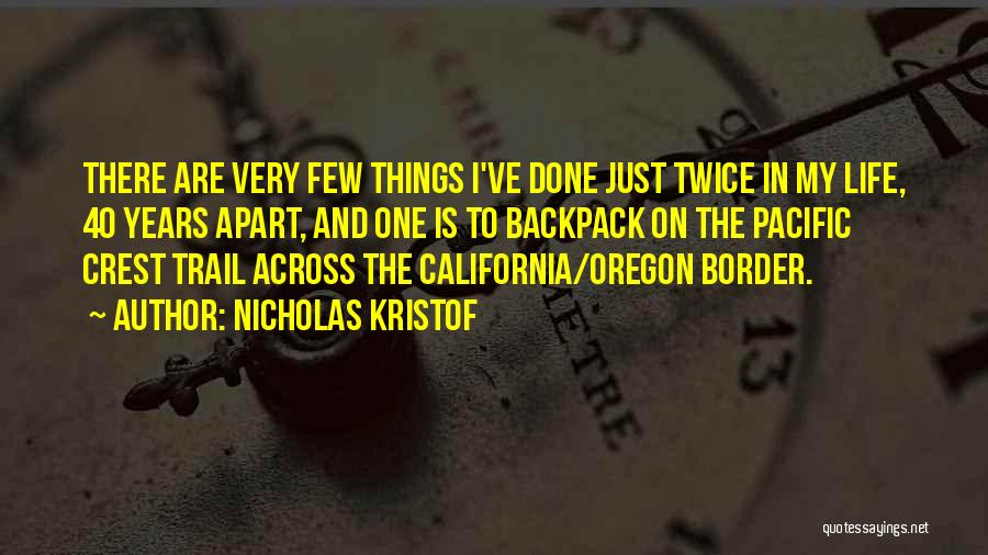 Backpack Quotes By Nicholas Kristof