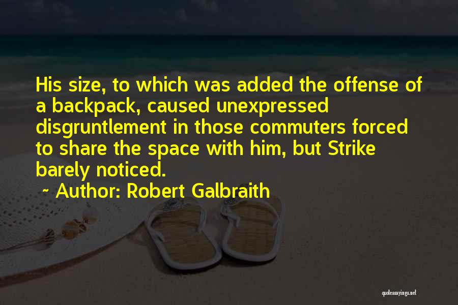 Backpack Quotes By Robert Galbraith