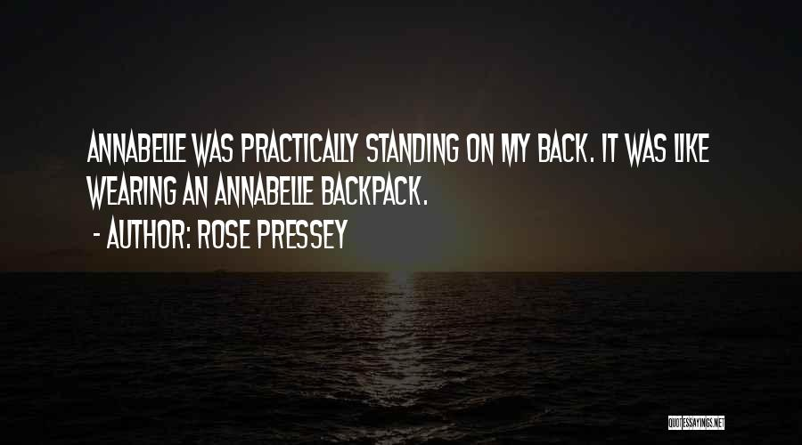 Backpack Quotes By Rose Pressey