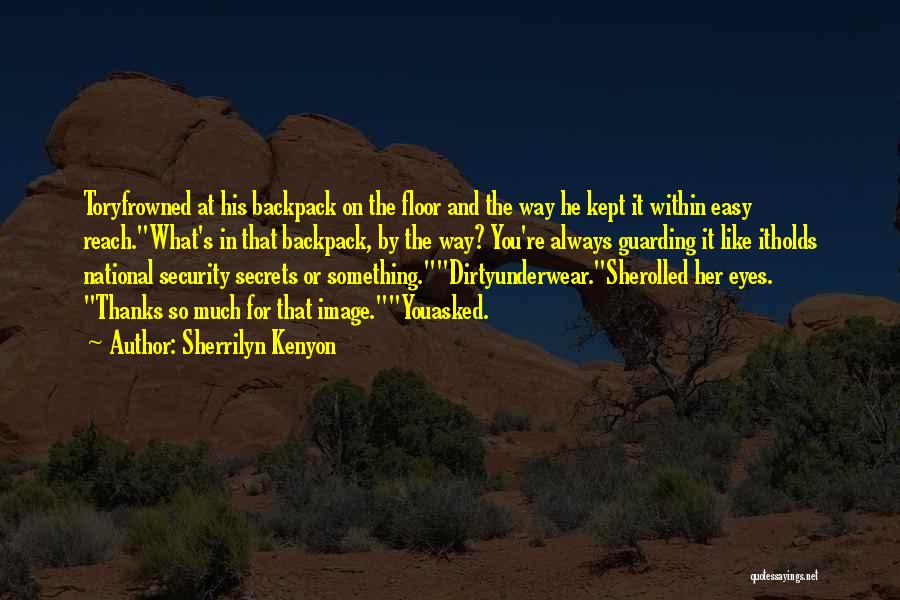 Backpack Quotes By Sherrilyn Kenyon