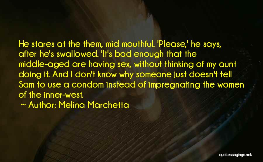 Bad Aunt Quotes By Melina Marchetta