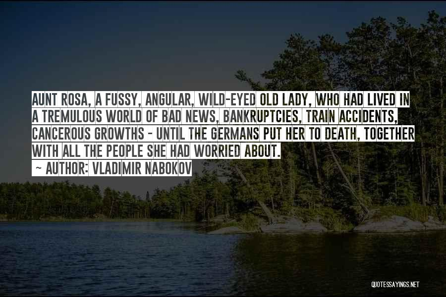 Bad Aunt Quotes By Vladimir Nabokov