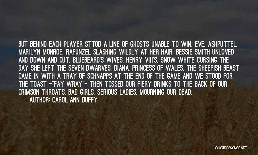 Bad Ex Wives Quotes By Carol Ann Duffy