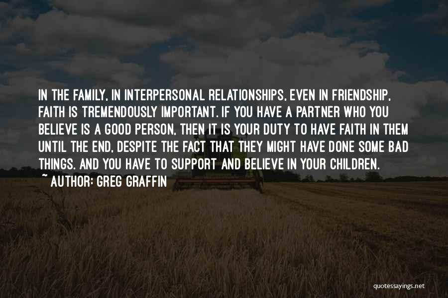 Bad Family Relationships Quotes By Greg Graffin