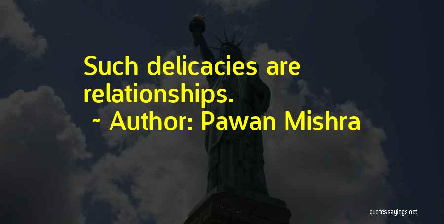Bad Family Relationships Quotes By Pawan Mishra