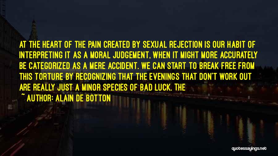 Bad Habit Quotes By Alain De Botton
