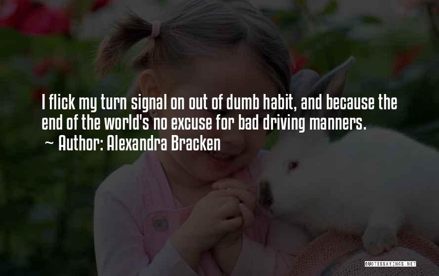 Bad Habit Quotes By Alexandra Bracken