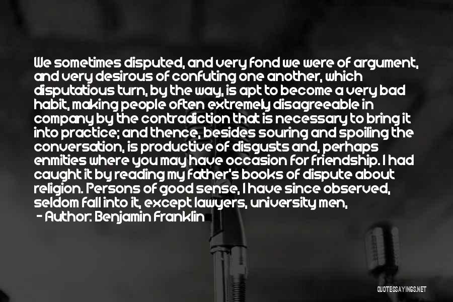 Bad Habit Quotes By Benjamin Franklin