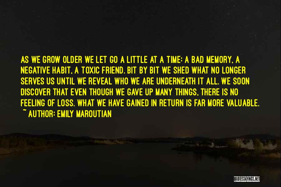 Bad Habit Quotes By Emily Maroutian