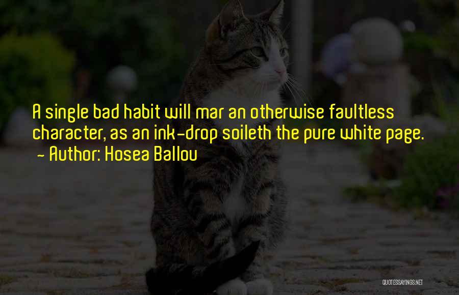 Bad Habit Quotes By Hosea Ballou