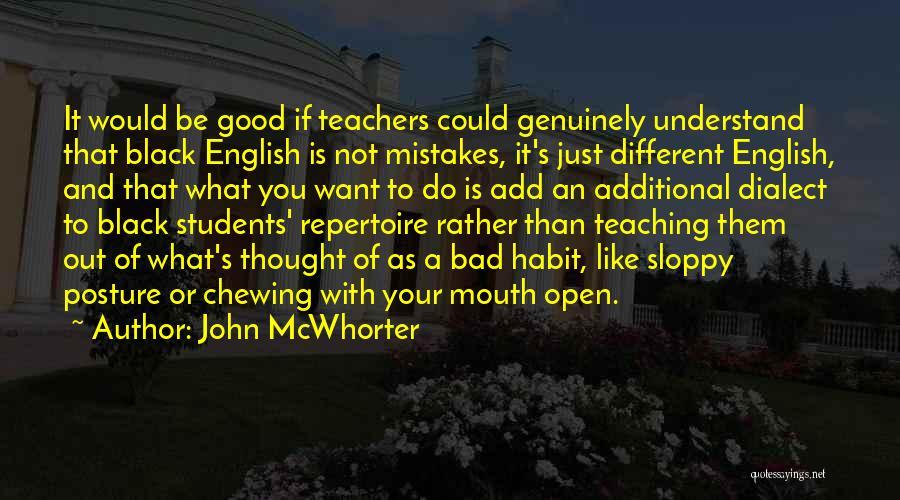 Bad Habit Quotes By John McWhorter