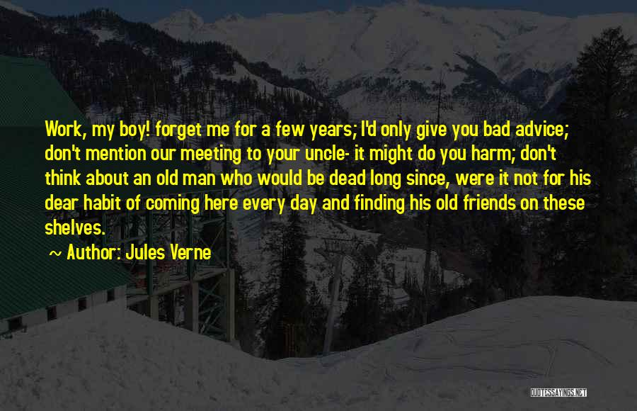 Bad Habit Quotes By Jules Verne