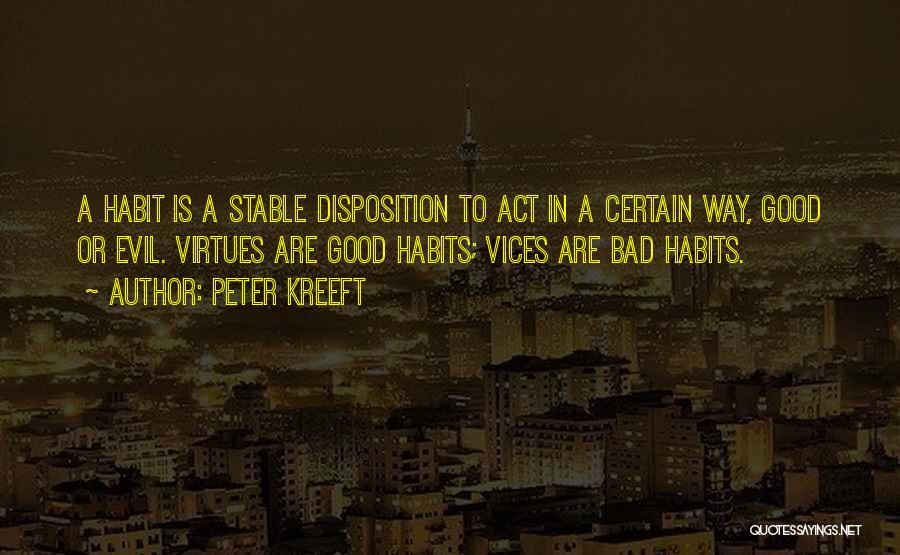 Bad Habit Quotes By Peter Kreeft