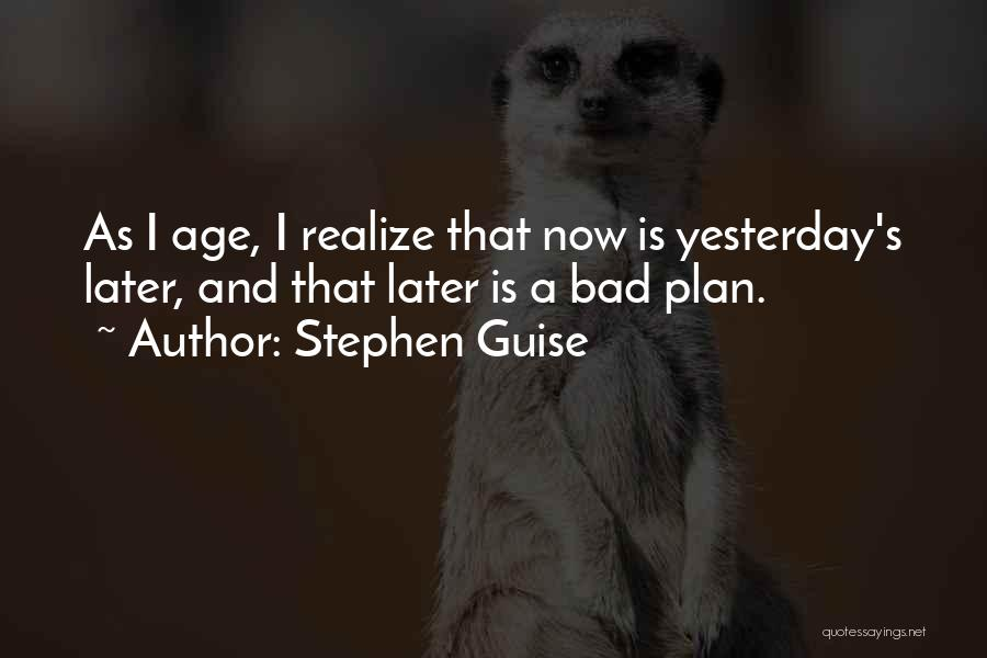 Bad Habit Quotes By Stephen Guise