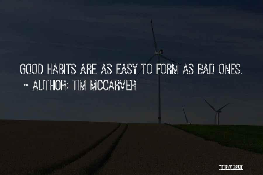Bad Habit Quotes By Tim McCarver