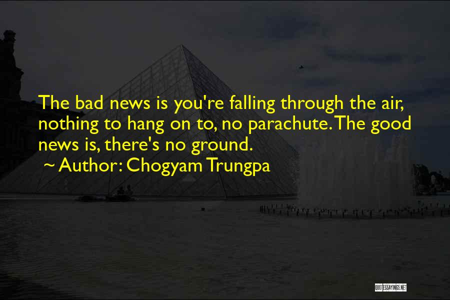 Bad Inspirational Quotes By Chogyam Trungpa