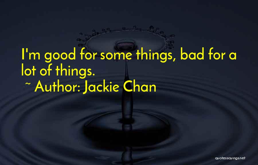 Bad Inspirational Quotes By Jackie Chan