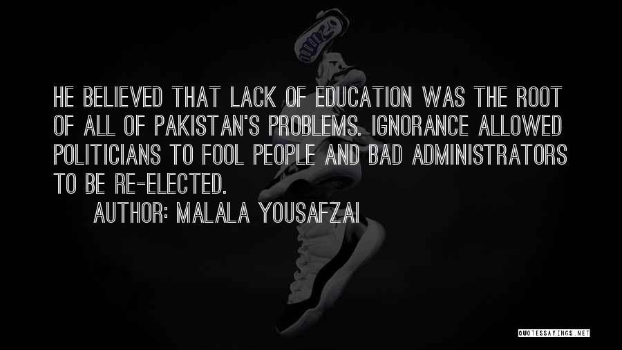 Bad Inspirational Quotes By Malala Yousafzai