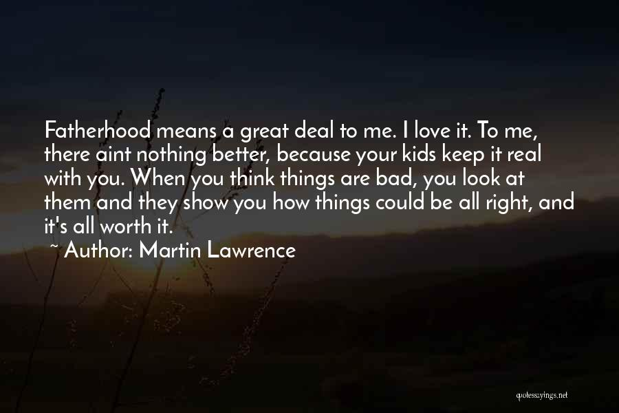 Bad Inspirational Quotes By Martin Lawrence
