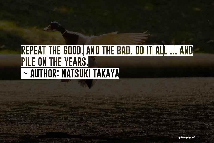 Bad Inspirational Quotes By Natsuki Takaya