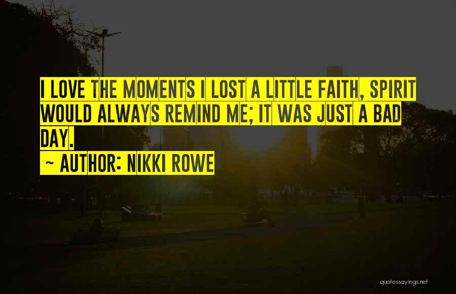 Bad Inspirational Quotes By Nikki Rowe