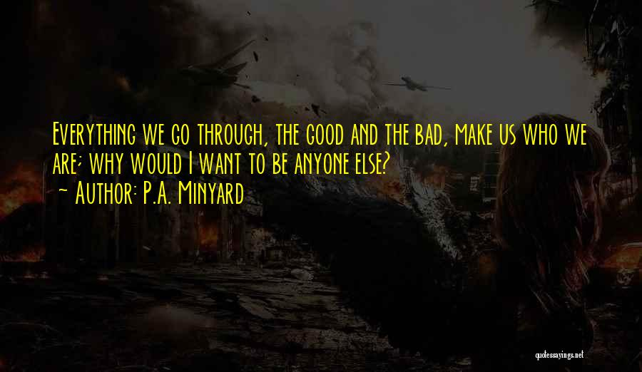 Bad Inspirational Quotes By P.A. Minyard