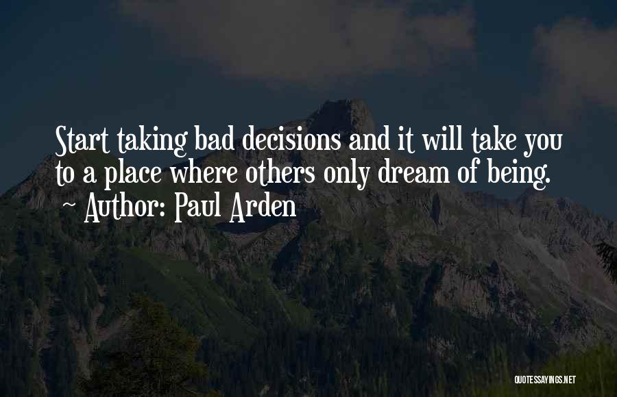 Bad Inspirational Quotes By Paul Arden