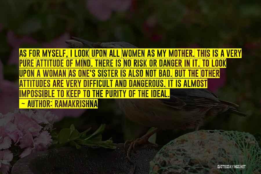 Bad Inspirational Quotes By Ramakrishna