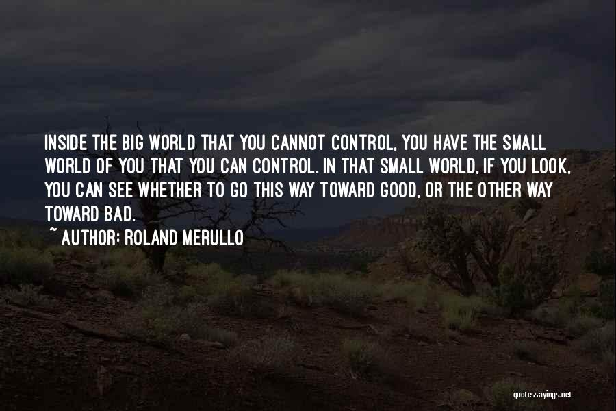 Bad Inspirational Quotes By Roland Merullo