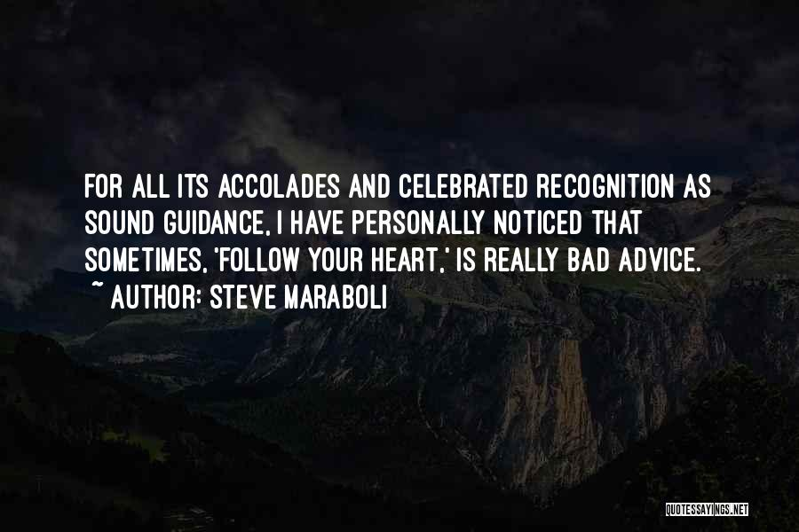 Bad Inspirational Quotes By Steve Maraboli