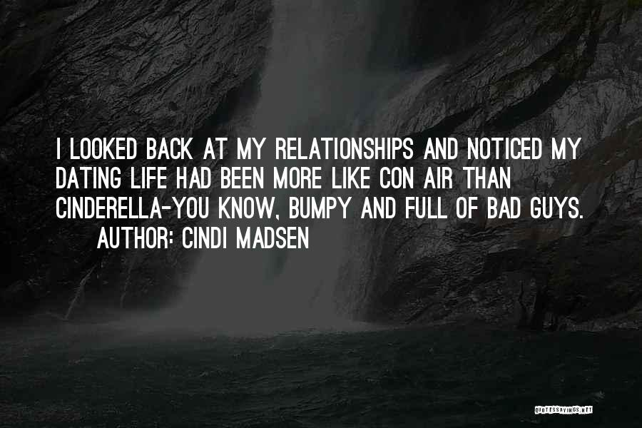 Bad Past Relationships Quotes By Cindi Madsen