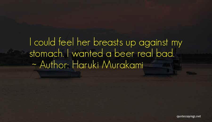 Bad Past Relationships Quotes By Haruki Murakami