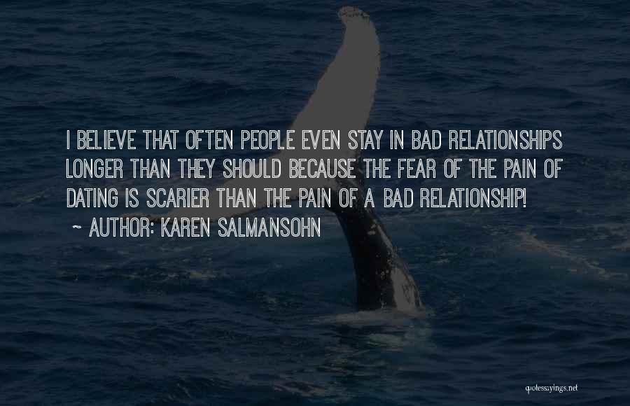 Bad Past Relationships Quotes By Karen Salmansohn