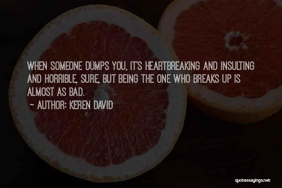 Bad Past Relationships Quotes By Keren David