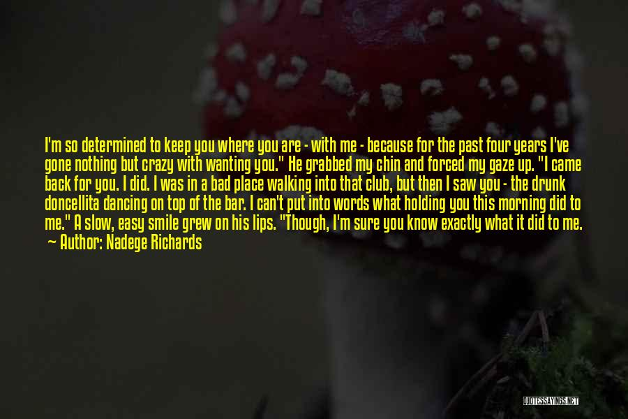 Bad Past Relationships Quotes By Nadege Richards