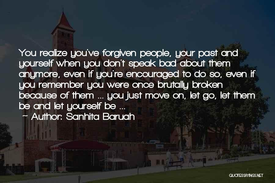 Bad Past Relationships Quotes By Sanhita Baruah