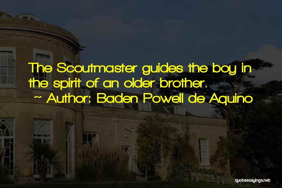 Baden Powell De Aquino Quotes 1676866