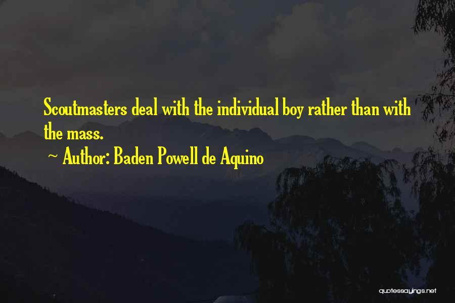 Baden Powell De Aquino Quotes 1772240