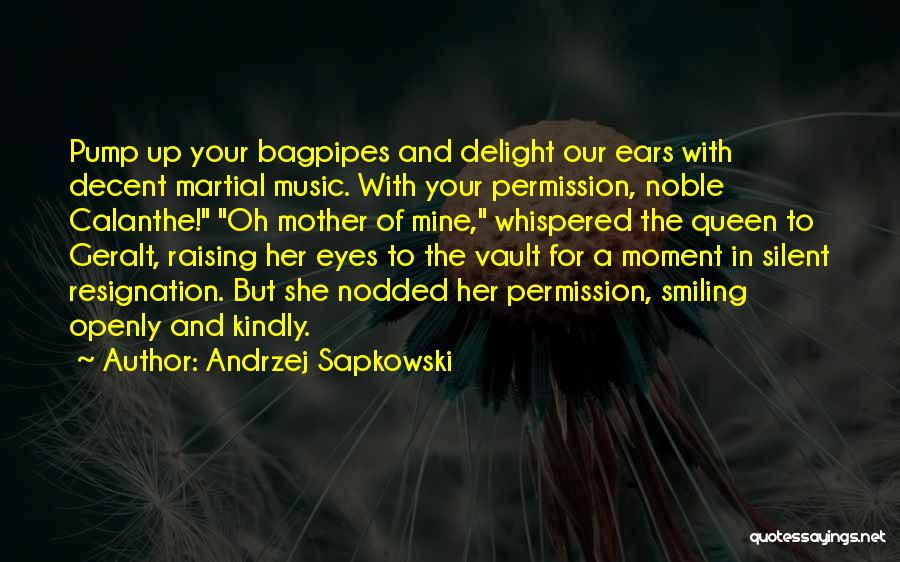 Bagpipes Quotes By Andrzej Sapkowski