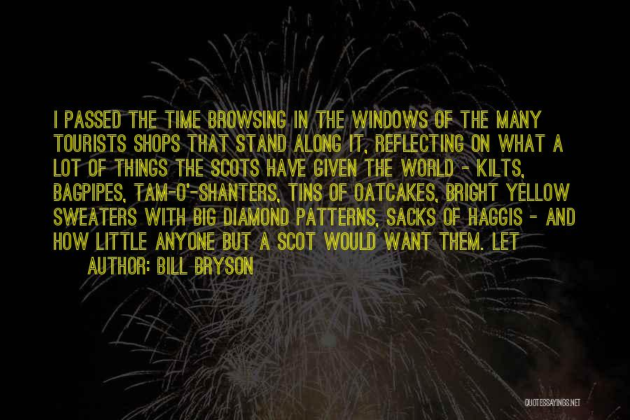 Bagpipes Quotes By Bill Bryson