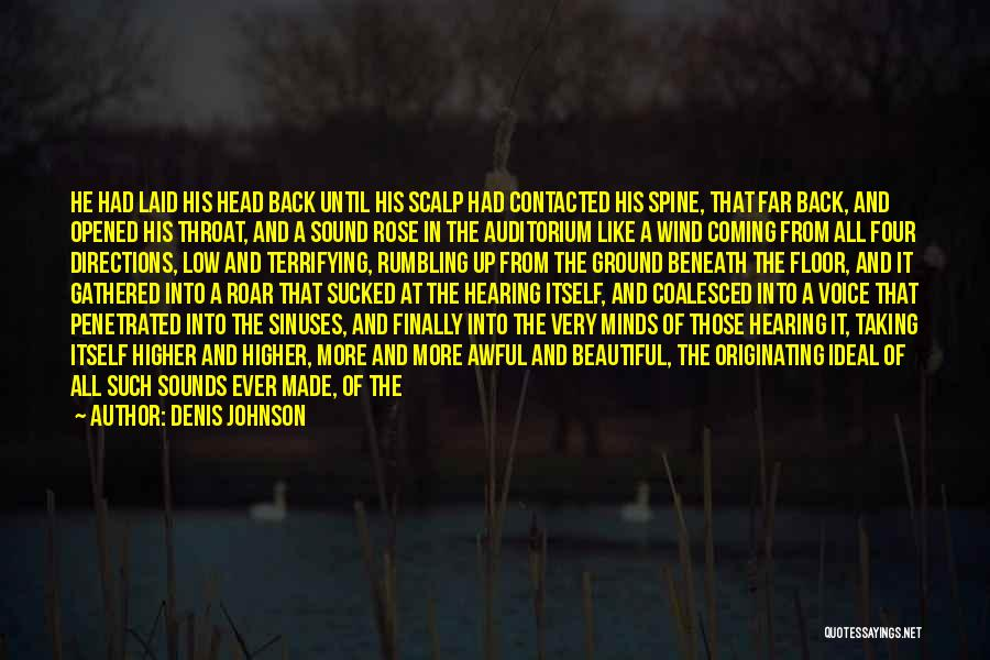 Bagpipes Quotes By Denis Johnson