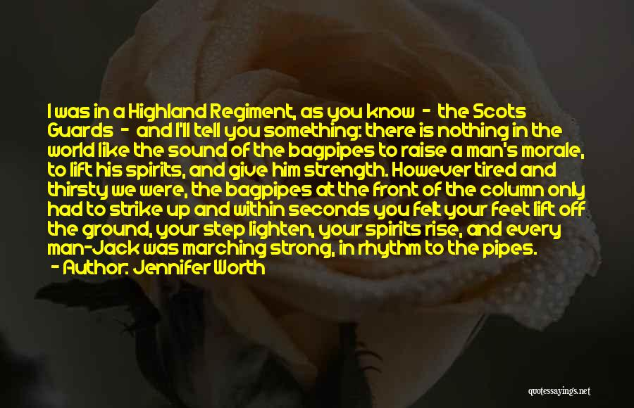 Bagpipes Quotes By Jennifer Worth