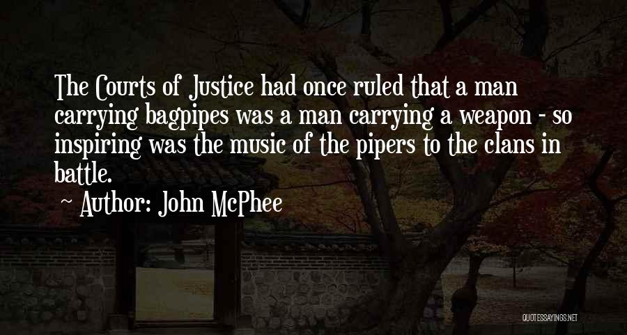 Bagpipes Quotes By John McPhee